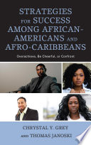 Strategies for Success among African Americans and Afro Caribbeans Book