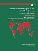 China s Growth and Integration Into the World Economy