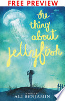The Thing About Jellyfish - FREE PREVIEW EDITION (The First 11 Chapters)