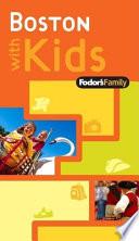 Fodor s Family Boston With Kids