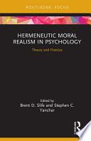 Hermeneutic Moral Realism in Psychology Book