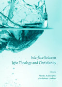 Interface Between Igbo Theology and Christianity ebook