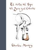 El Ni  o  El Topo  El Zorro Y El Caballo   The Boy  the Mole  the Fox and the Horse