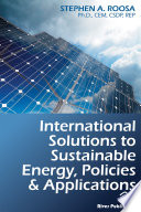 International Solutions to Sustainable Energy  Policies and Applications