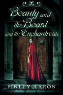 Pdf Beauty and the Beast and the Enchantress