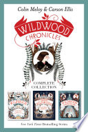 Wildwood Chronicles Complete Collection