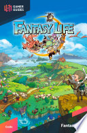 Fantasy Life - Strategy Guide