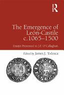 The Emergence of León-Castile c.1065-1500