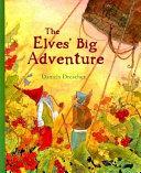 The Elves  Big Adventure