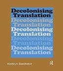 Decolonizing Translation [Pdf/ePub] eBook