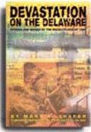 Devastation on the Delaware