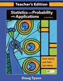 Statistics and Probability with Applications Teachers Edition Book