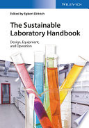 The Sustainable Laboratory Handbook  : Design, Equipment, and Operation