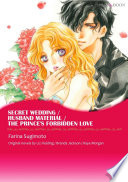 Secret Wedding Husband Material The Prince S Forbidden Love