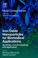 Iron Oxide Nanoparticles for Biomedical Applications Book