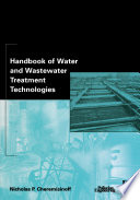 """Handbook of Water and Wastewater Treatment Technologies"" by Nicholas P Cheremisinoff, Knovel (Firm)"