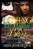 Loving My Miami Boss