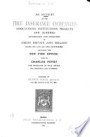 An Account of the Fire Insurance Companies     in Great Britain and Ireland During the 17  and 18  Centuries Including the Sun Fire Office Book