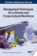 Management Techniques for a Diverse and Cross-Cultural Workforce
