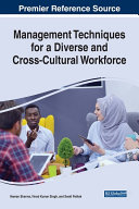 Management Techniques for a Diverse and Cross Cultural Workforce