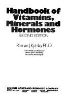 Handbook of Vitamins  Minerals  and Hormones Book