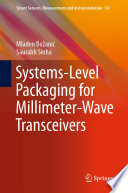 Systems Level Packaging For Millimeter Wave Transceivers