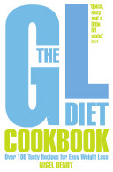 The GL Diet Cookbook: Over 150 tasty recipes for easy weight loss Pdf