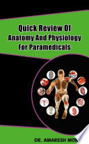 Quiick Reviiew Off Anattomy And Physiiollogy Forr Parramediicalls