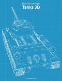 Livre de coloriage Tanks 3D