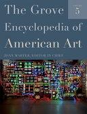 The Grove Encyclopedia of American Art