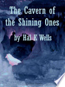 Free The Cavern of the Shining Ones Book