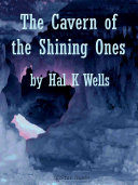 The Cavern of the Shining Ones
