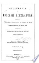 Cyclopedia Of English Literature A Selection Of The Choicest Productions Of English Authors