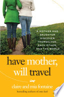Have Mother  Will Travel Book