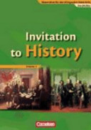 Invitation to history. Vol. 1. From the American revolution to the First World War