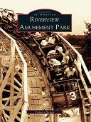 Pdf Riverview Amusement Park