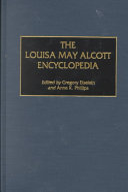 The Louisa May Alcott Encyclopedia