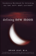 Pdf Defining New Moon: Vocabulary Workbook for Unlocking the SAT, ACT, GED, and SSAT
