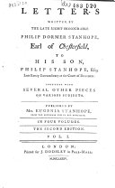 Letters to His Son, Philip Stanhope, Esq. ...