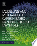 Modelling and Mechanics of Carbon based Nanostructured Materials Book