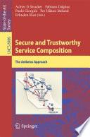 Secure and Trustworthy Service Composition