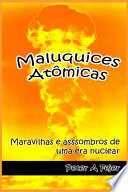 Maluquices Atômicas