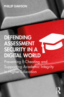 Defending Assessment Security in a Digital World
