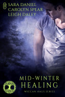Pdf Mid-Winter Healing (Wiccan Haus Holiday Anthology) Telecharger