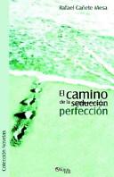 El Camino de La (Seduccion) Perfeccion