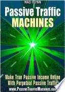Passive Traffic Machines Pdf/ePub eBook