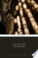 The Well and the Shallows Book