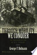 Through Mobility We Conquer