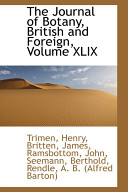 The Journal of Botany  British and Foreign  Volume XLIX
