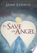 To Save An Angel Book